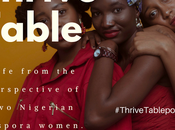 Introducing Thrive Table Podcast African Millennial Women