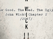 Good, Bad, Ugly: John Wick: Chapter (2017)