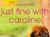 Just Fine with Caroline Annie England Noblin- Feature Review