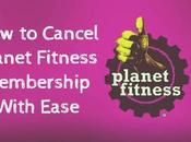 Cancel Planet Fitness Membership With Ease