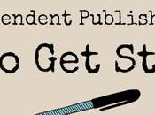 Independent Publishing Tips: Started!