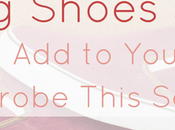 Spring Shoes Styles Your Wardrobe This Season