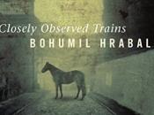 Bohumil Hrabal: Closely Observed Trains Ostře Sledované Vlak (1965) Literature Readalong March 2017