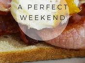 Lifestyle: Perfect Weekend