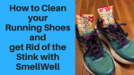 Clean Your Running Shoes Stink with SmellWell