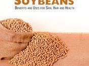 Soybeans Benefits Uses Skin, Hair Health