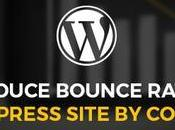 Reduce Bounce Rate Your WordPress Site Content