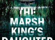 Marsh King's Daughter Karen Dionne #BookReview #Thriller #AlltheUnicorns