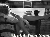 Mental Yoga Sunday Favorite Long Form Reads Week Issue