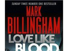 Love Like Blood Mark Billingham