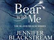 Bear With Jennifer Blackstream @starang13 @jblackstream