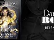 Blood Rose Danielle @agarcia6510 @DRoseAuthor