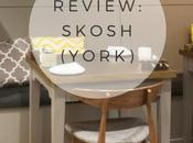 Review: Skosh, York