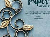 Quilling Paper Jewelry eBook Release Pre-order