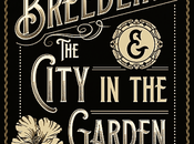 BREEDLING CITY GARDEN: Kimberlee Bastian