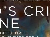RESPONDblog: Cumulative Case…or God's Crime Scene!