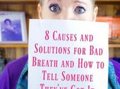 Causes Solutions Breath Tell Someone They've