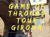 Travel: Girona Game Thrones Fans
