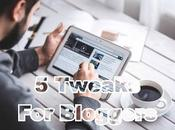 Make More Money From Your Blog With Tweaks