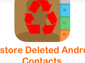Recover Restore Deleted Android Contacts Using These Methods