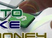 Want Make Money Blogging? Here Sure Fire Ways