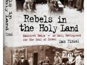 Book Review: Rebels Holy Land