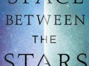 Space Between Stars Weighty