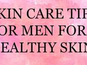 Skin Care Tips Basic Routine Follow Healthy