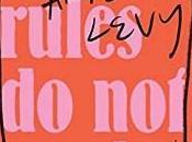 Elinor Reviews Rules Apply Ariel Levy