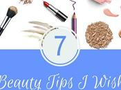 Beauty Tips Wish Known Long Time