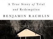 Ghost Innocent Man- True Story Trial Redemption- Benjamin Rachlin- Feature Review