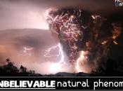 Unbelievable Natural Phenomena