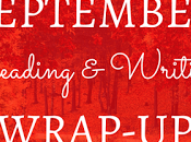 September Reading Writing Wrap-Up