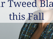 Cool Ways Wear Tweed Blazers This Fall