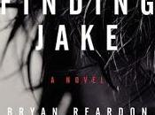 FLASHBACK FRIDAY- Friday- Finding Jake Brian Reardon Feature Review
