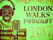 #LondonWalks @podbeancom Podcast #Halloween Special 2017 Part Three: Kids Takeover