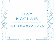 Charity Single: Liam McClair Should Talk. Adressing Important Topic Spirited Optimisic Musical Fashion
