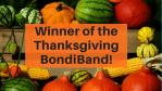 Winner Thanksgiving BondiBand!