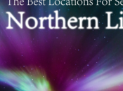 Best Locations Seeing Northern Lights