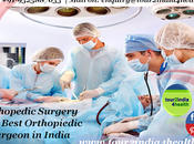 Orthopedic Surgery with Best Orthopiedic Surgeon India