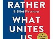 What Unites Rather's Book Couldn't Come Better Time!