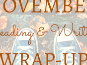 November Reading Writing Wrap