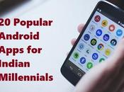 Popular Android Apps Indian Millennials 2018