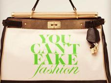"""You Can't Fake Fashion"" Handbags"