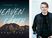 """Corey Voss…Songs Heaven Earth"" Lindsay Williams; Voss' Songs Earth Album Releases Jan."