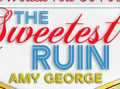 Sweetest Ruin Blog Tour Read Excerpt Copy