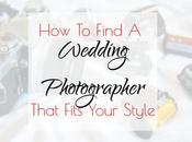 Find Wedding Photographer That Fits Your Style