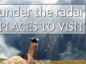 Under Radar Places Visit