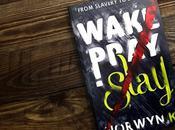WAKE, PRAY, SLAY: FROM SLAVERY SLAYER, from Norywn