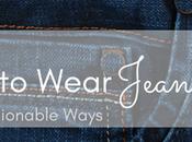 Five Ways Wear Jeans Work
